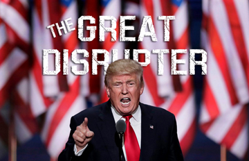 The Great Disrupter